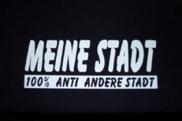 T-Shirt Pro Stadt 100% Anti Stadt individuell